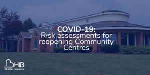 Community Centre risk assessments